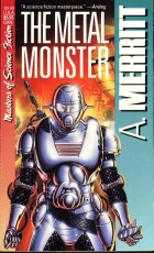 Cover of the book The Metal Monster by Abraham Merritt