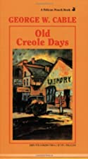 Cover of the book Old Creole Days by George Washington Cable