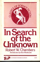 Cover of the book In Search of the Unknown by Robert W. Chambers
