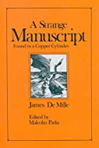 Another cover of the book A Strange Manuscript Found in a Copper Cylinder by James De Mille