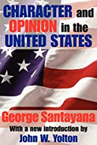 Another cover of the book Character and opinion in the United States by George Santayana