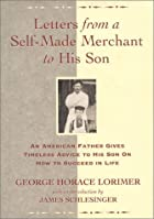 Cover of the book Letters from a self-made merchant to his son by George Horace Lorimer