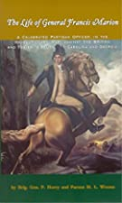 Cover of the book The Life of General Francis Marion by M.L. Weems