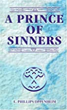 Cover of the book A Prince of Sinners by E. Phillips Oppenheim