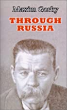 Cover of the book Through Russia by Maksim Gorky