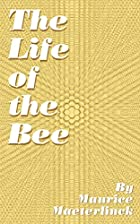 Another cover of the book The Life of the Bee by Maurice Maeterlinck