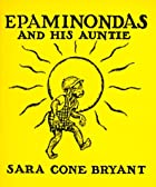 Cover of the book Epaminondas and his auntie by Sara Cone Bryant