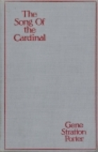 Cover of the book The Song of the Cardinal by Gene Stratton-Porter