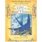 Cover of the book The Land of the Blue Flower by Frances Hodgson Burnett