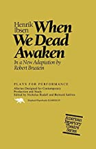 Cover of the book When We Dead Awaken by Henrik Ibsen