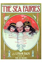 Another cover of the book The Sea Fairies by L. Frank Baum