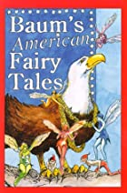 Another cover of the book American Fairy Tales by L. Frank Baum