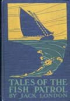 Another cover of the book Tales of the Fish Patrol by Jack London