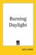 Cover of the book Burning Daylight by Jack London
