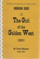 Cover of the book The Girl of the Golden West by David Belasco