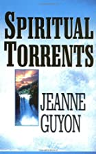 Cover of the book Spiritual Torrents by Jeanne Marie Bouvier de La Motte Guyon