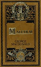 Another cover of the book Malcolm by George MacDonald
