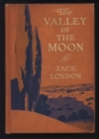 Another cover of the book The Valley of the Moon by Jack London