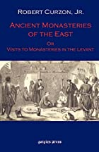 Another cover of the book Visits to monasteries in the Levant by Robert Curzon