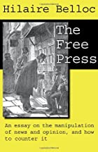Cover of the book The Free Press by Hilaire Belloc