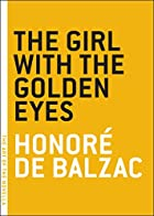 Another cover of the book The Girl with the Golden Eyes by Honoré de Balzac