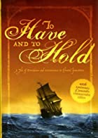 Cover of the book To Have and to Hold by Mary Johnston