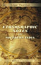 Cover of the book Ethnographic notes in southern India by Edgar Thurston