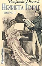 Another cover of the book Henrietta Temple: a love story by Benjamin Disraeli