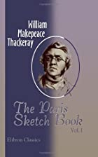 Cover of the book The Paris Sketch Book by William Makepeace Thackeray