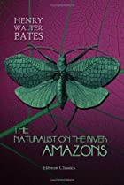 Cover of the book The Naturalist on the River Amazons by Henry Walter Bates