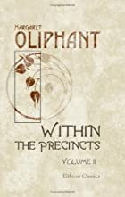 Cover of the book Within the precincts by Mrs. (Margaret) Oliphant