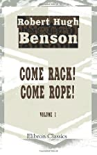 Another cover of the book Come Rack! Come Rope! by Robert Hugh Benson