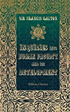 Another cover of the book Inquiries into Human Faculty and Its Development by Francis Galton