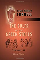 Cover of the book The cults of the Greek states by Lewis Richard Farnell