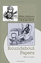 Cover of the book Roundabout Papers by William Makepeace Thackeray