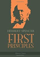 Cover of the book First principles by Herbert Spencer