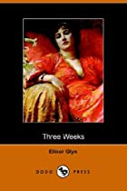 Another cover of the book Three Weeks by Elinor Glyn