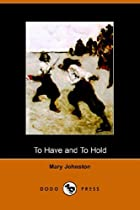 Another cover of the book To Have and to Hold by Mary Johnston