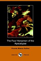 Another cover of the book The Four Horsemen of the Apocalypse by Vicente Blasco Ibáñez