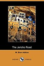 Cover of the book The Jericho Road by W. Bion Adkins