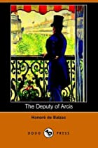 Cover of the book The Deputy of Arcis by Honoré de Balzac