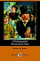 Cover of the book A Distinguished Provincial at Paris by Honoré de Balzac