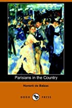 Cover of the book Parisians in the Country by Honoré de Balzac