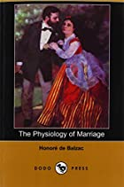 Another cover of the book The physiology of marriage by Honoré de Balzac