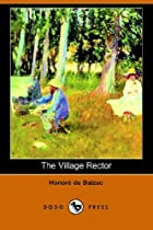 Cover of the book The Village Rector by Honoré de Balzac