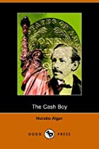 Cover of the book The Cash Boy by Horatio Alger