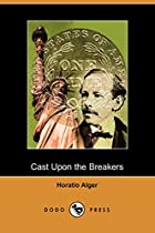 Cover of the book Cast Upon the Breakers by Horatio Alger