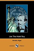 Cover of the book Joe the Hotel Boy by Horatio Alger