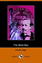 Cover of the book The Store Boy by Horatio Alger