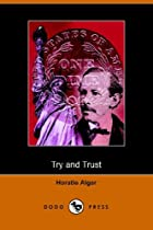 Cover of the book Try and Trust by Horatio Alger